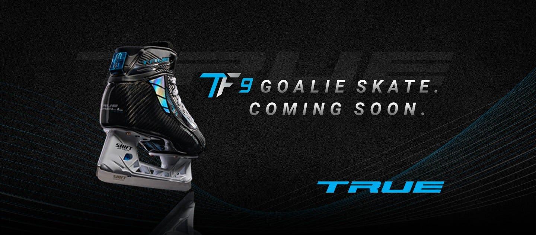 TF9 Goalie Skate Coming Soon